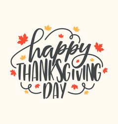 happy thanksgiving day hand lettering text vector image