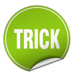 Trick round green sticker isolated on white vector