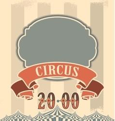Retro circus poster vector image vector image