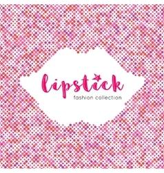 Lipstick lettering banner Dot background vector image