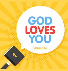 Quotation from the bible god loves you text holy vector