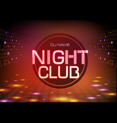 disco abstract background neon sign night club vector image