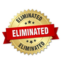 Eliminated 3d gold badge with red ribbon vector