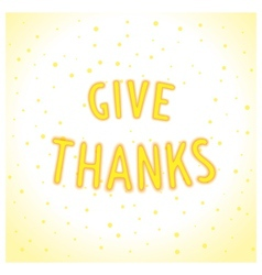 Give thanks lettering vector image
