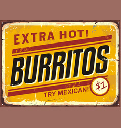 Burritos vintage metal promotional sign vector