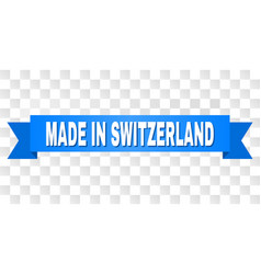 Blue tape with made in switzerland text vector