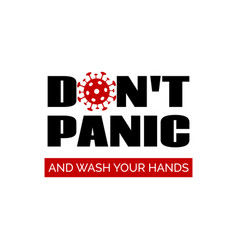 dont panic and wash your hands banner vector image