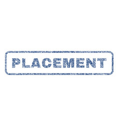 Placement textile stamp vector
