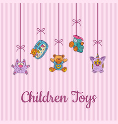kid toys sketched and colored hanging vector image
