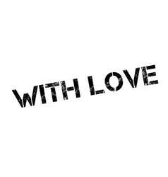With love rubber stamp vector