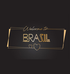 brazil welcome to golden text neon lettering vector image