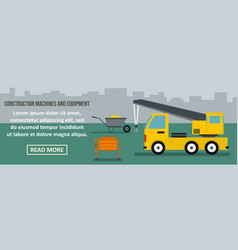 construction machines and equipment banner vector image