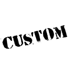 Custom stamp rubber grunge vector image