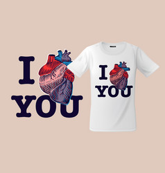 I love you print on t-shirts sweatshirts and vector