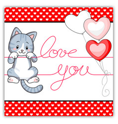 cute tabby gray kitten hanging on a love message vector image