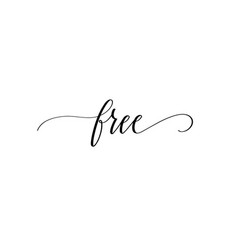free modern pen calligraphy inspiration word quote vector image