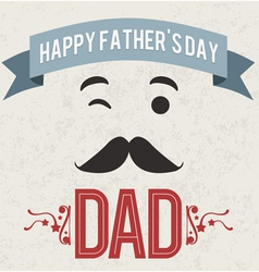 Happy Fathers Day Dad holiday card vector