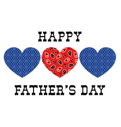 Bandana hearts fathers day vector