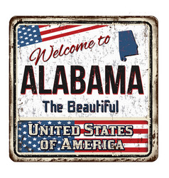 welcome to alabama vintage rusty metal sign vector image