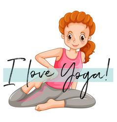 woman doing yoga with phrase i love yoga vector image vector image