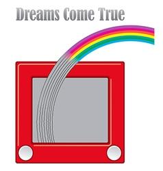 Dreams come true unique graphic vector