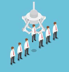 isometric robotic claw picking up businessman vector image