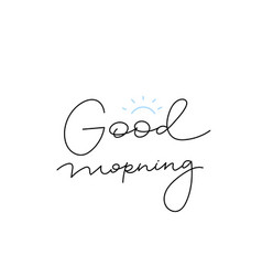 good morning calligraphy shirt quote lettering vector image