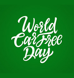 World car free day - hand drawn brush vector