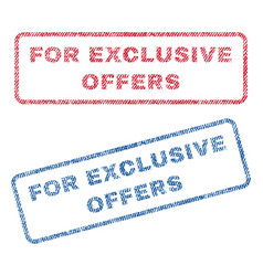 for exclusive offers textile stamps vector image