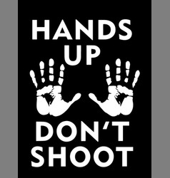 Hands up dont shoot with palms depicting black vector