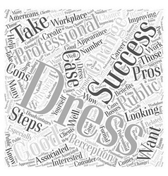 Pros and Cons of Dressing for Success Word Cloud vector