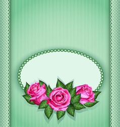 Roses postcard green vector image vector image