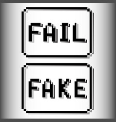 fail and fake pixel stamp old video game design vector image