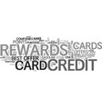 is your rewards credit card the right one text vector image vector image