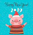 happy 2019 new year card funny piglet vector image vector image