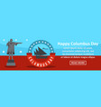 happy columbus day banner horizontal concept vector image vector image