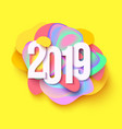 2019 colorful holiday background cut paper style vector image