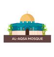 al-aqsa mosque israel jerusalem flat vector image vector image