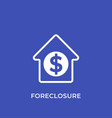 foreclosure icon house for sale vector image