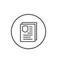 insurance policy document icon linear on white vector image vector image