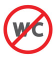 no wc glyph icon prohibited and closed no vector image vector image
