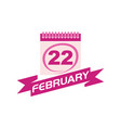 22 february calendar with ribbon vector image vector image