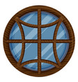 round window with wooden frame vector image vector image