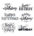 hand written happy birthday phrases vector image vector image