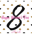 8 march greeting card with gold hearts vector image vector image