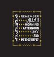 muslim celebration ramadan quote and saying good vector image