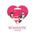 romantic dinner in heart shape vector image
