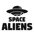 space aliens day logo simple style vector image