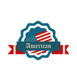 happy independence day american flag badge and vector image