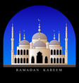 ramadan kareem mosque in the arch against the sky vector image